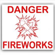 1 x Danger Fireworks-Red on White,External Self Adhesive Warning Stickers-Fire Health and Safety Sign-Bonfire Night,Guy Fawkes,Celebration,Party